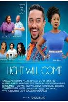 LIGHT WILL COME poster